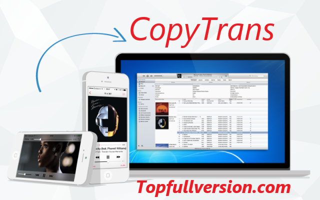 CopyTrans 5.605 Crack & Keygen Free Download {Latest}